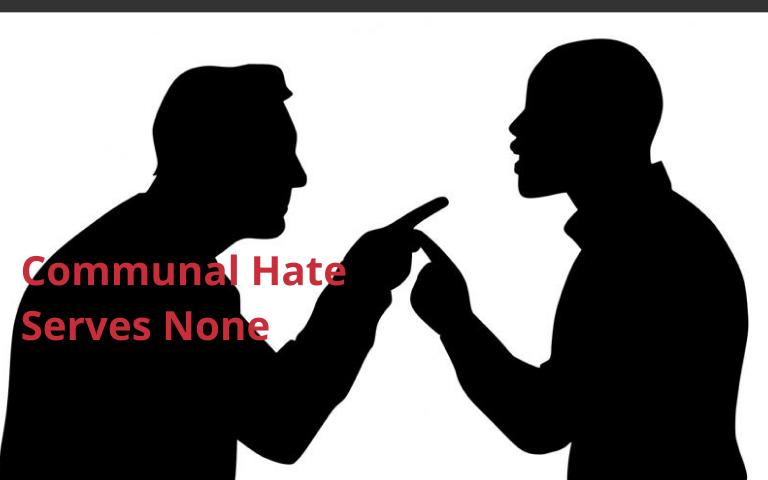 Communal Hate Serves None